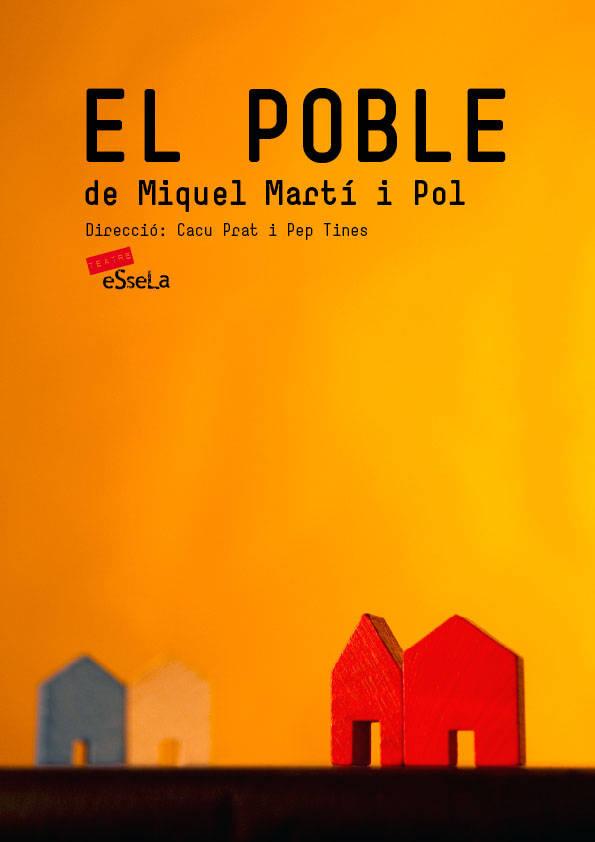 EL POBLE (de Miquel Martí i Pol)